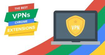 2018'nin En İyi 6 VPN Chrome Uzantısı
