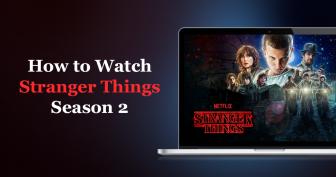 Stranger Things'in 2. Sezonunu İstediğiniz Yerden Nasıl İzlersiniz?